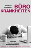 Bürokrankheiten